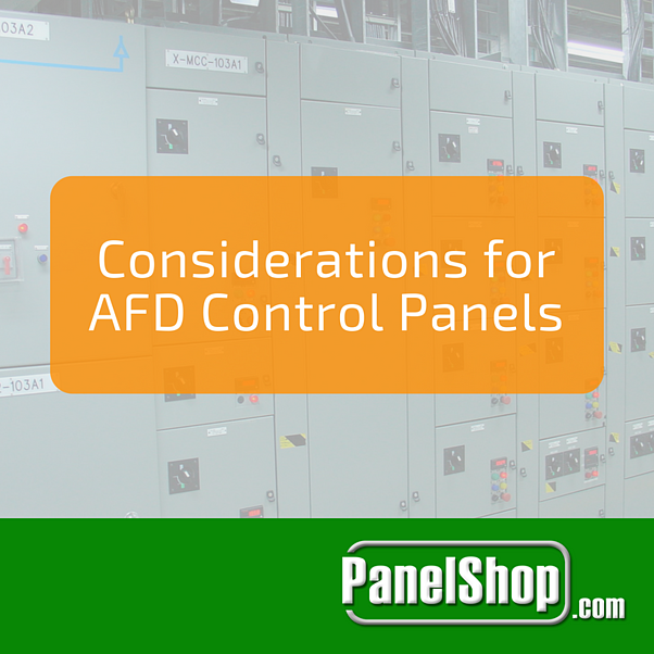 Considerations for AFD Control Panels