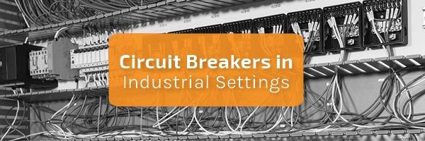 PanelShop Banner_circuit breakers in industrial settings.jpg