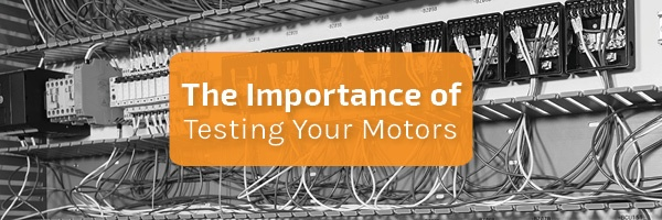 PanelShop Banner_the importance of testing your motors.jpg