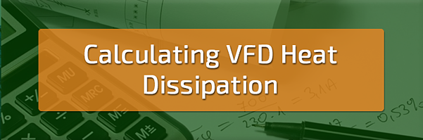 Calculating Variable Frequency Drives Heat Dissipation