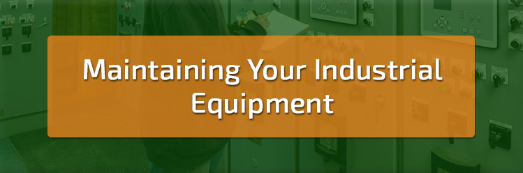 Maintaining_Your_Industrial_Equipment.png