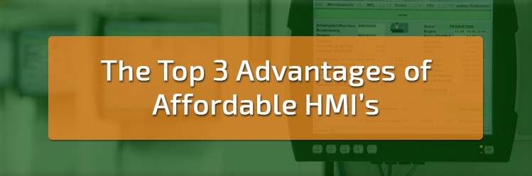 Advantages of Affordable HMI's