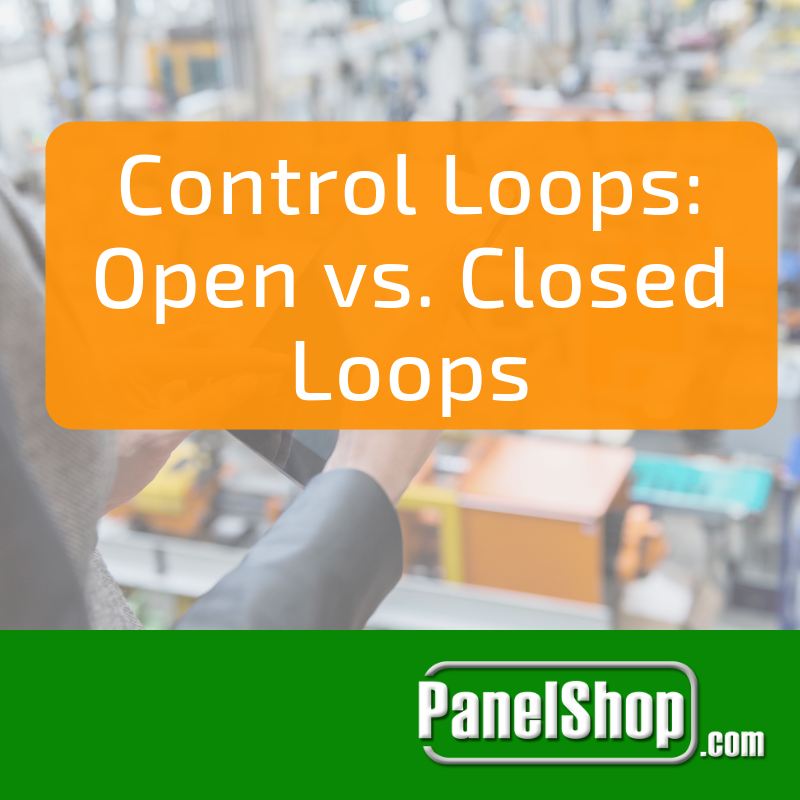 Control Loops: Open vs. Closed