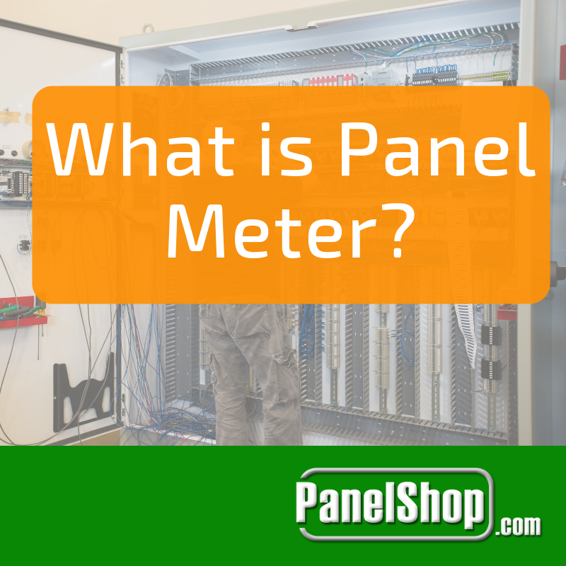 What is a Panel Meter?