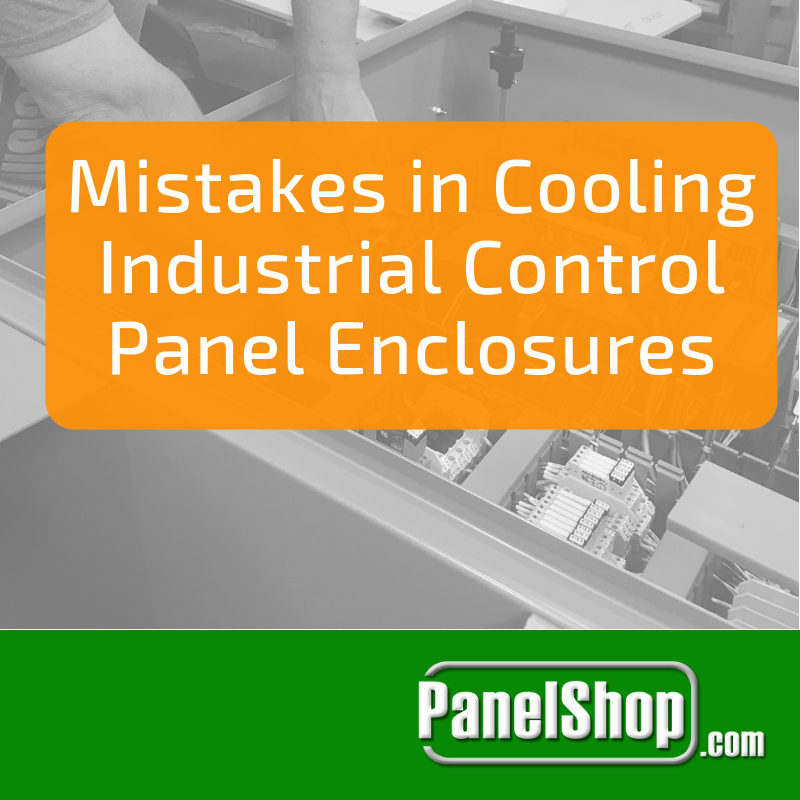 Mistakes in Cooling Industrial Control Panel Enclosures
