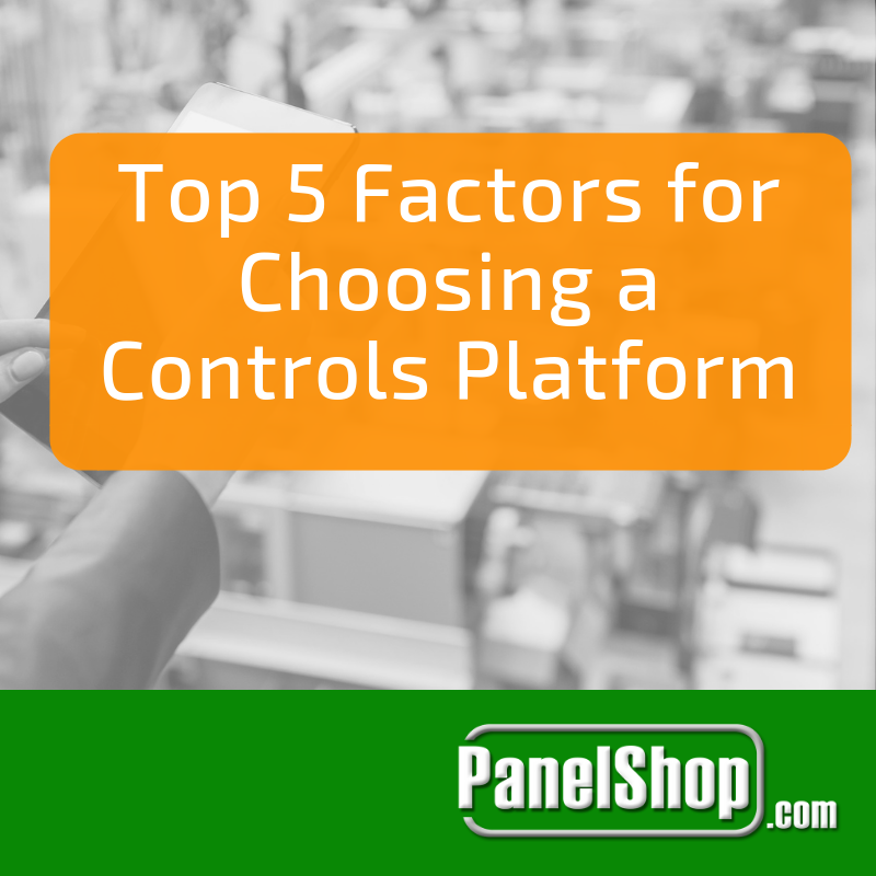 Top 5 Factors for Choosing a Controls Platform