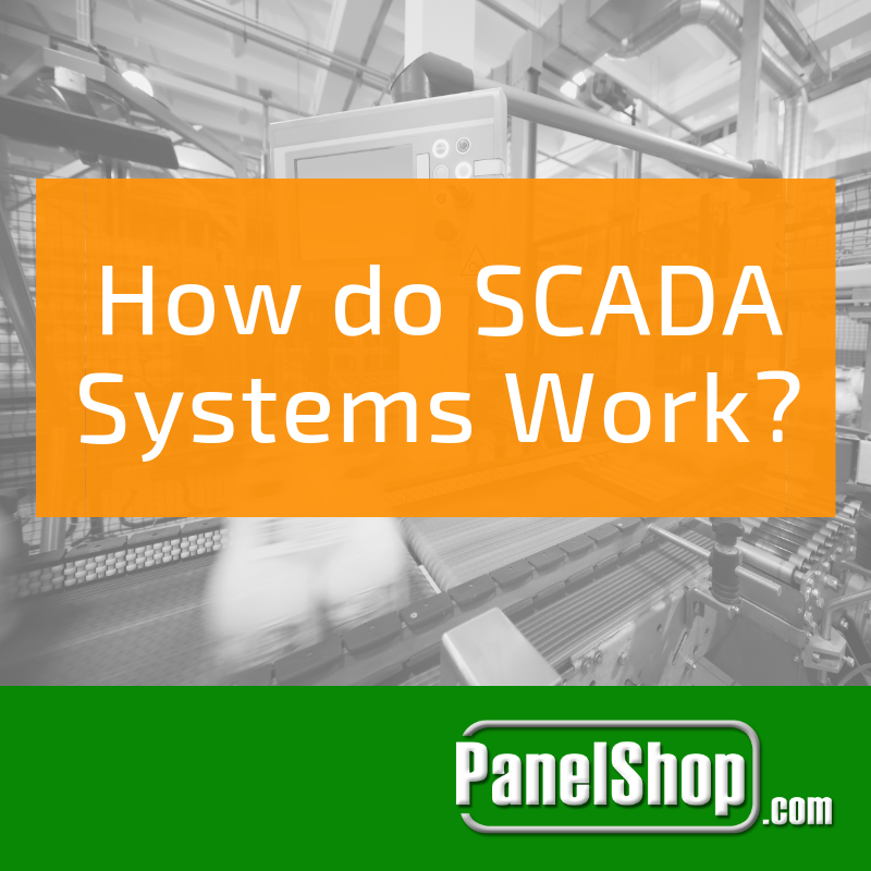 How do SCADA Systems Work?
