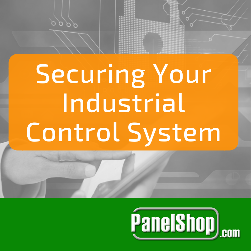 Securing your Industrial Control System
