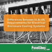 Differences Between UL & cUL Requirements for Electrical Enclosure Cooling Systems