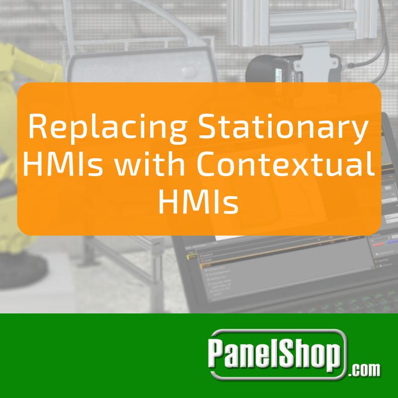 Replacing Stationary HMIs with Contextual HMIs