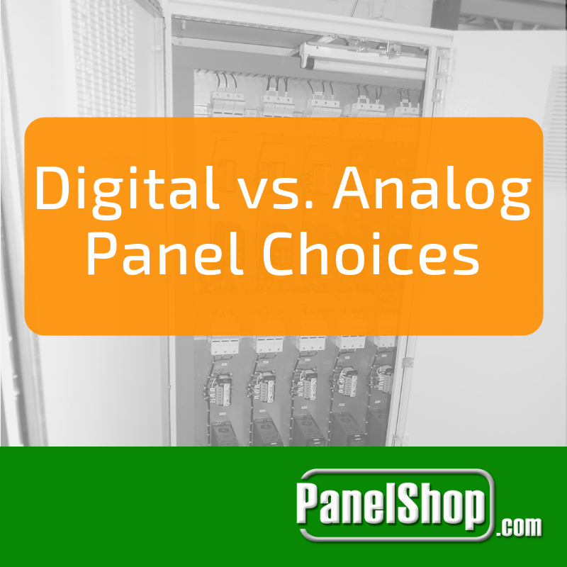 Digital vs. Analog Panel Choices