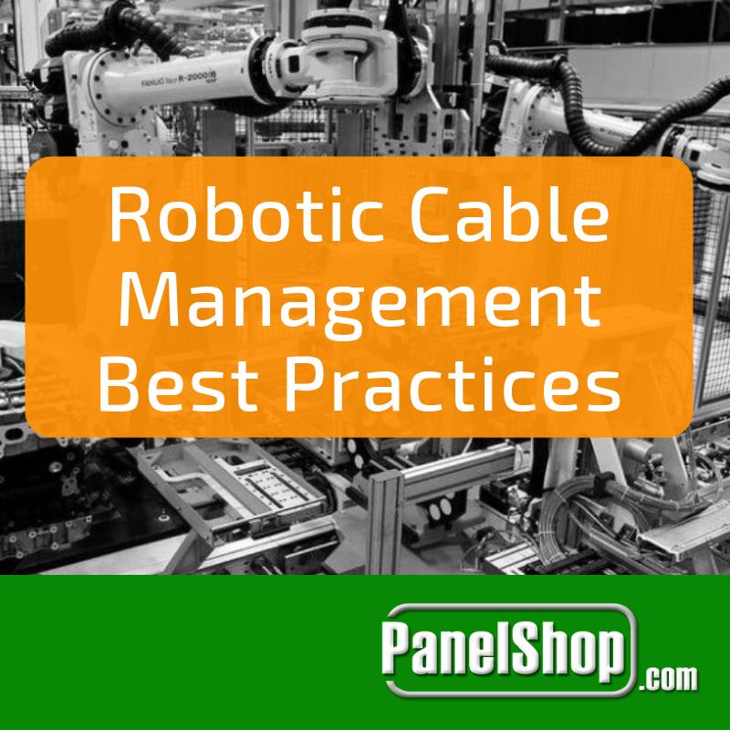 Robotic Cable Management Best Practices
