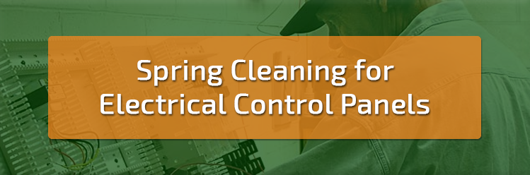 Spring Cleaning for Electrical Control Panels