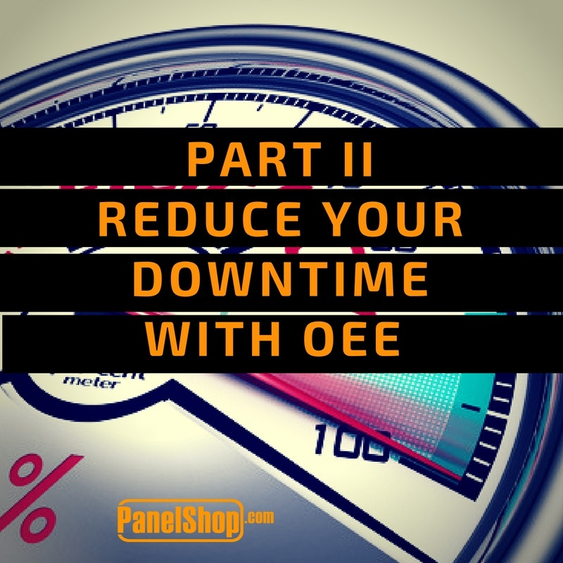 Improve your Overall Equipment Effectiveness through Reducing Downtime - Part ll