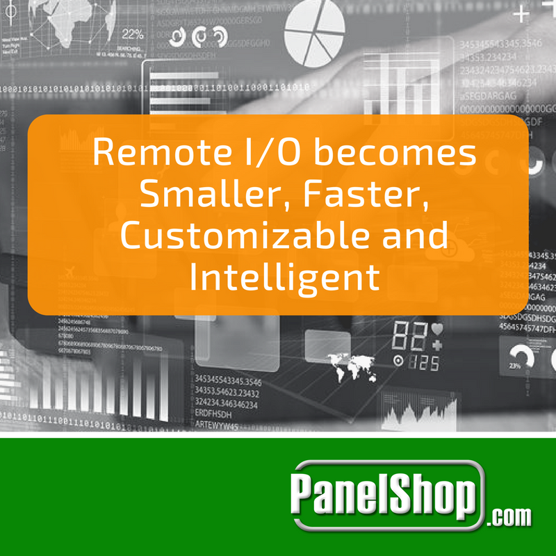 Remote I/O becomes Smaller, Faster, Customizable and Intelligent