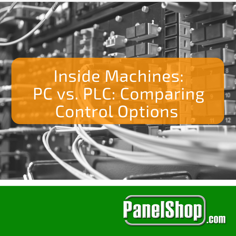 Inside Machines: PC vs. PLC - Comparing Control Options