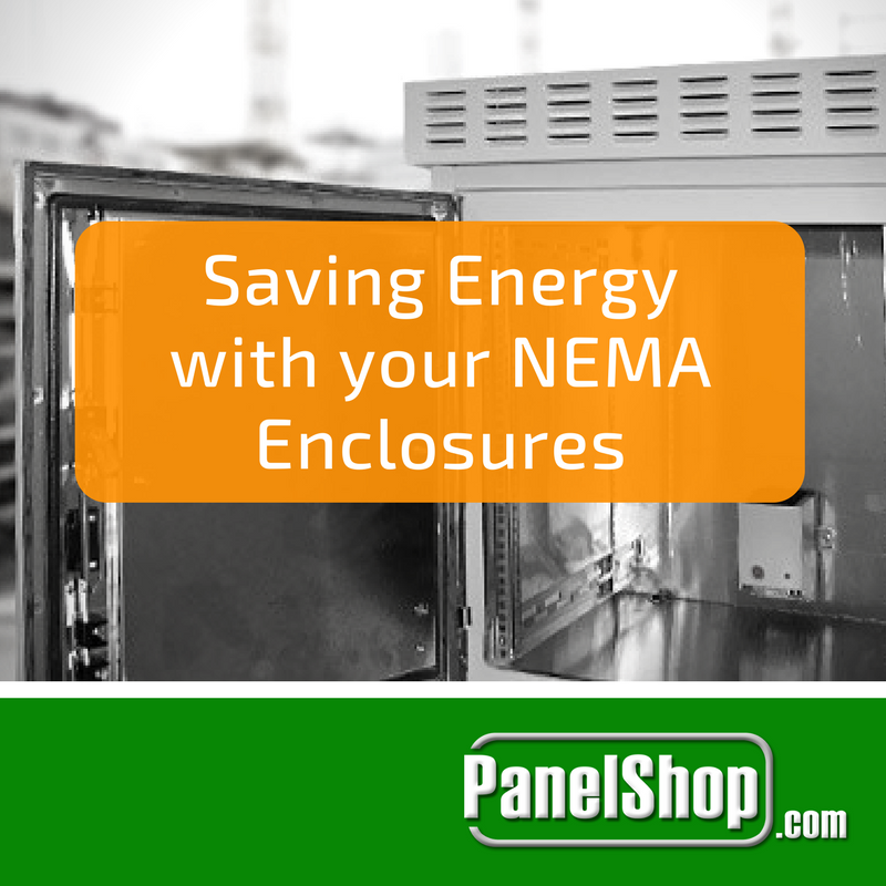 Saving Energy with your NEMA Enclosures